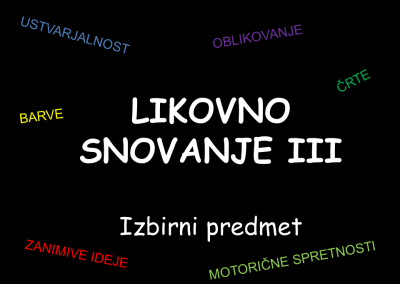 LIKOVNO SNOVANJE III